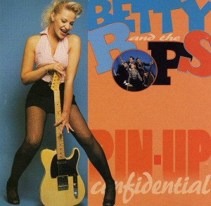 Betty And The Bops - Pin-Up Confidential - Front
